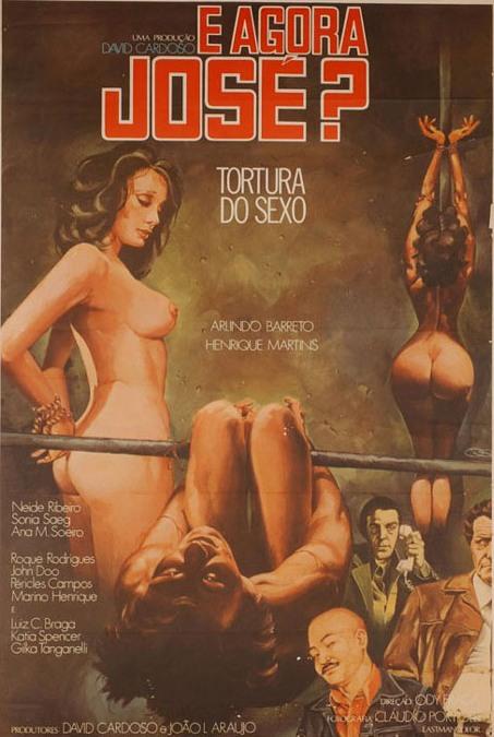 Resultado de imagem para E agora, José (Tortura do Sexo) (1979)